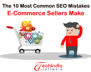 10 popular SEO Mistakes That Ecommerce Business Must Avoid
