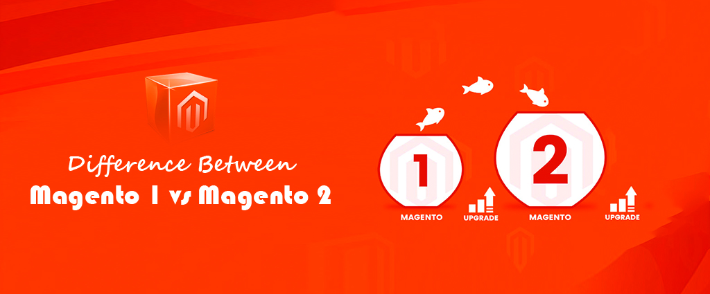 Magento 1 and Magento 2 Development