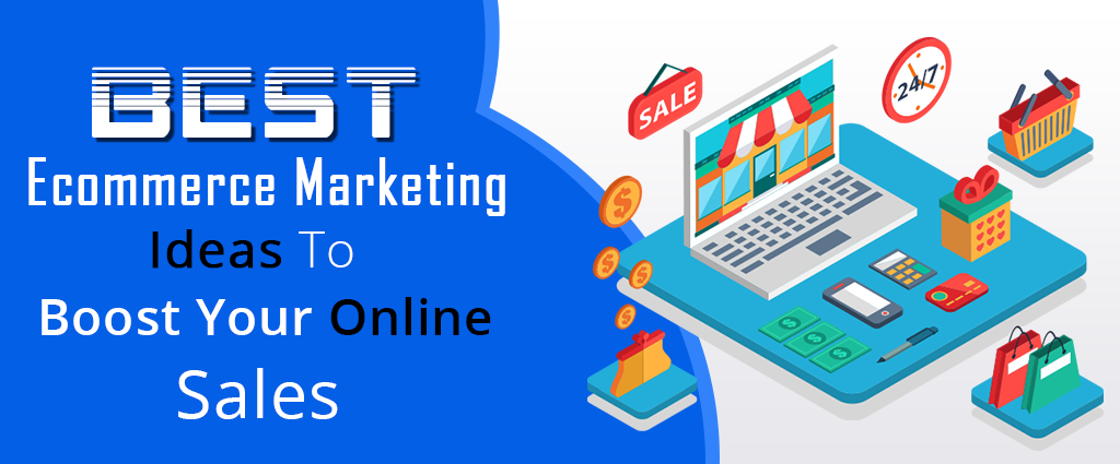 Best Ecommerce marketing